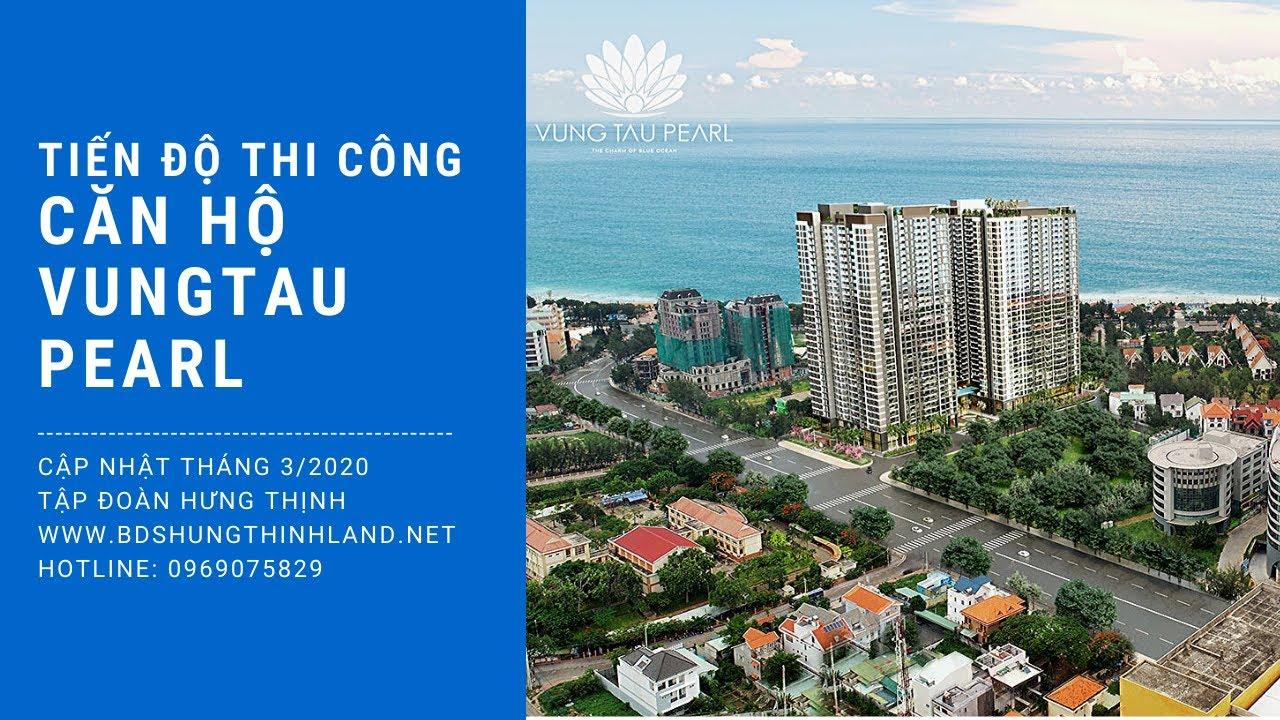 #Review Tiến độ thi công căn hộ cao cấp Vung Tau Pearl – Tập đoàn Hưng Thịnh  🌏 Fly cam toàn cảnh TP