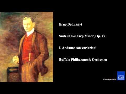 Erno Dohnanyi, Suite In F-Sharp Minor, Op. 19, I. Andante Con Variazioni