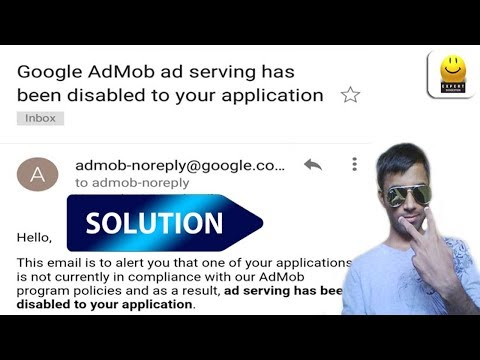 Admob Ads Serving has been disabled to your application Solution