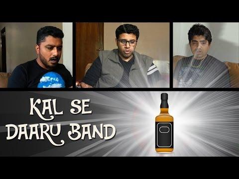 PDT Bewadey Vine 2 - Kal Se Daaru Band - Darubaba ki jai - heypdt