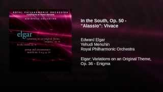 "In the South, Op. 50 - ""Alassio"": Vivace"