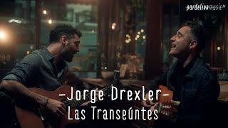 Jorge Drexler - Las Transeúntes (feat. Seba Prada) [Live on Pardelion Music]