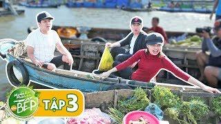 Full #3 | Trường Giang, Anh Đức, Lê Lộc tung chiêu đi chợ trả giá, gây náo loạn chợ nổi Cái Răng
