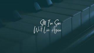 Dewa 19 - Still I'm Sure We'll Love Again  Lyric Video