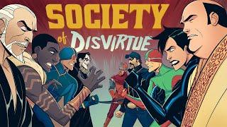 SOCIETY OF DISVIRTUE