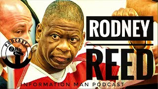 Rodney Reed Shouldn't Be Executed If Texas Is Not Sure They Got The Right Man