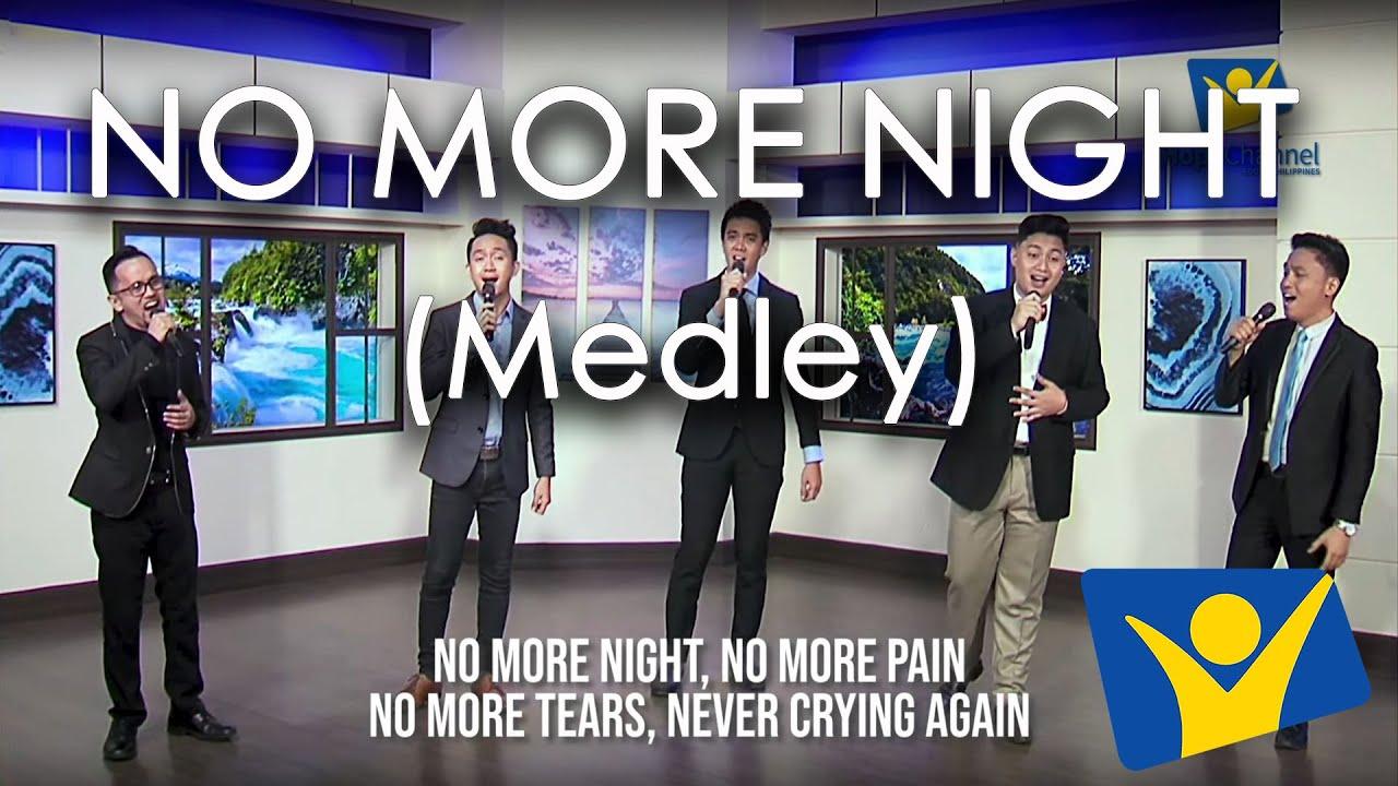 No More Nights Medley