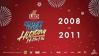 SPICYDISC HitStory รวมเพลงฮิตตลอด 14ปี (2008 - 2011) | (OFFICIAL LONGPLAY)