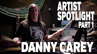 Artist Spotlight: Danny Carey (part 1/3)