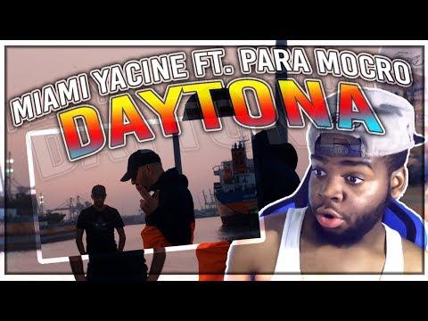 MIAMI YACINE feat. PARA MOCRO - DAYTONA (Official 4K Video) REACTOIN!!