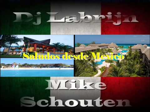 Dj Labrijn ft Mike Schouten - Dutch people in Mexico part 2