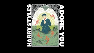 Harry Styles - Adore you /magyarul/