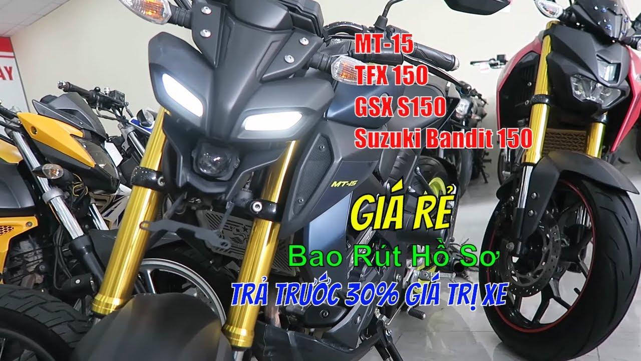 Moto 150cc Giá Rẻ :  Yamaha MT-15, TFX , Suzuki Bandit 150, GSX S150 | Thắng Biker