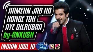 Badan Pe Sitare & Taareef Karun Kya Uski - Ankush - Indian Idol 10 - Salman Ali - 2018