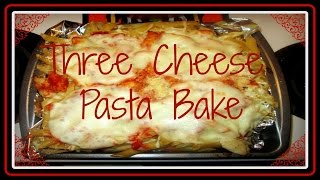 What's For Dinner? Episode 10: Three Cheese Pasta Bake