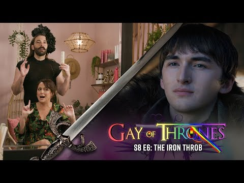 The Iron Throb (with Celeste Barber & The Fab Five) - Gay Of Thrones S8 E6 Recap