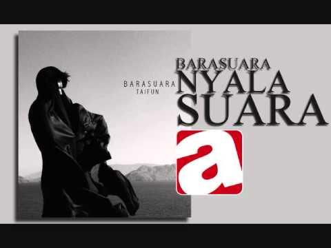 BARASUARA -1 - NYALA SUARA