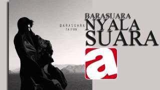 [4.55 MB] BARASUARA -1 - NYALA SUARA