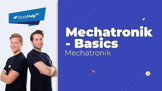 Mechatronik Grundlagen [Technische Mechanik] |StudyHelp