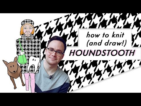 All About Houndstooth! How To Knit And Draw A Houndstooth Pattern