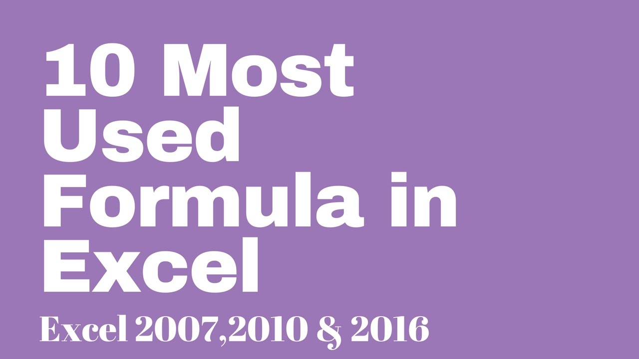 10 most used excel formula youtube