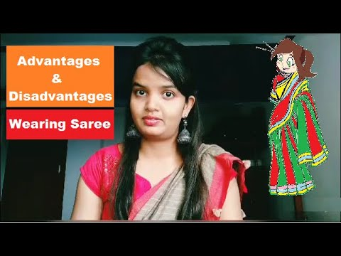 Advantages And Disadvantages Of Wearing A Saree Youtube