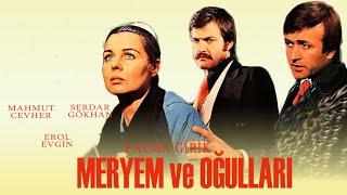 Meryem ve Oğulları (1977) - Fatma Girik \u0026 Serdar Gökhan