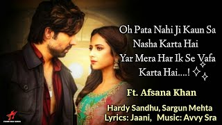LYRICS:- TITLIYAN |BY-AFSANA  KHAN |JAANI |HARRDY SANDHU & SARGUN MEHTA (New Sad Song) FULL LYRICAL