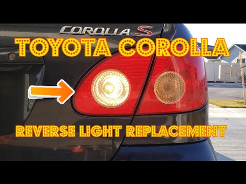 How To Change Replace The Reverse Back Up Light In A 2003 2004 2005 2006 2007 2008 Toyota Corolla
