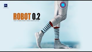 Robot 0.2 Manipulation tutorial in Adobe Photoshop CC by Ju Joy Design Bangla