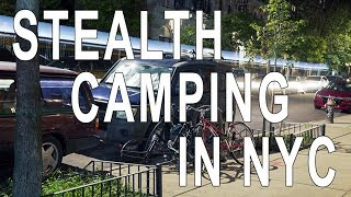 New York City! Vąn Life Urban Stealth Camping in Manhattan