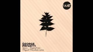 GEORGE PRIVATTI - LEXUS (ORIGINAL MIX)