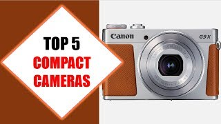 Top 5 Best Compact Cameras 2018 | Best Compact Camera Review By Jumpy Express