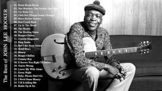 john lee hooker greatest hits the best of john lee hooker full album