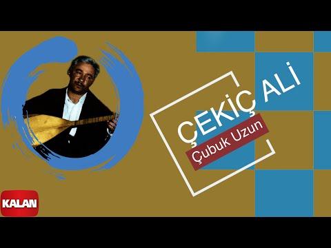 Çekiç Ali - Çubuk Uzun - [ Kızılırmak © 1999 Kalan Müzik ]