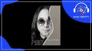 รักเขาไปก่อนดีไหม : Peet Peera [Full Song]