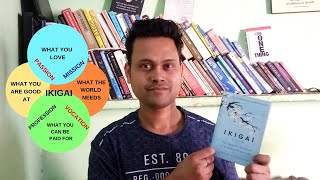 How To Figure Out What To Do With Your Life ? ( Ikigai Book Review 2019 )