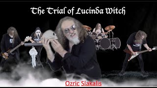 The Trial of Lucinda Witch by Ozric Slakalis