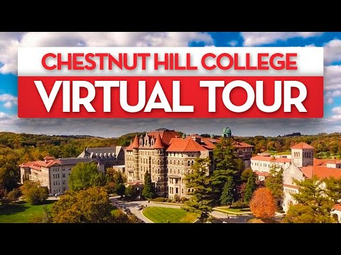 Chestnut Hill College Virtual Tour