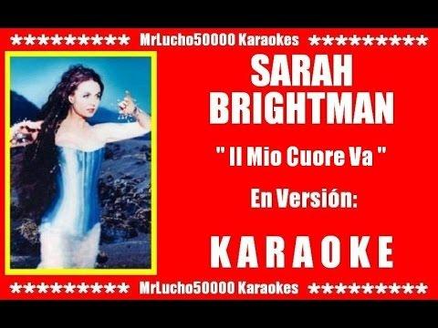 Sarah Britghtman - Il Mio Cuore Va  ( KARAOKE DEMO Nº 01 )