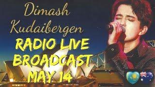 Dimash Australia Radio Broadcast Live May 14 @ 1.15-1.45 pm Sydney Time