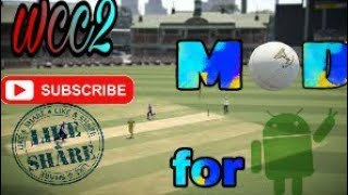 """Top cricket game 2018 """""""""""""""" WCC 2 mod 