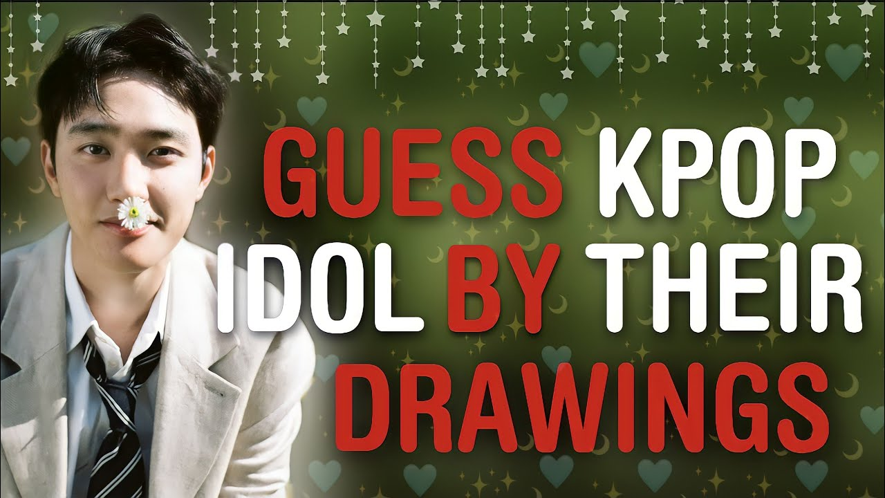 CAN YOU GUESS KPOP IDOL BY THEIR ARTWORK/DRAWINGS?   THIS IS KPOP GAMES