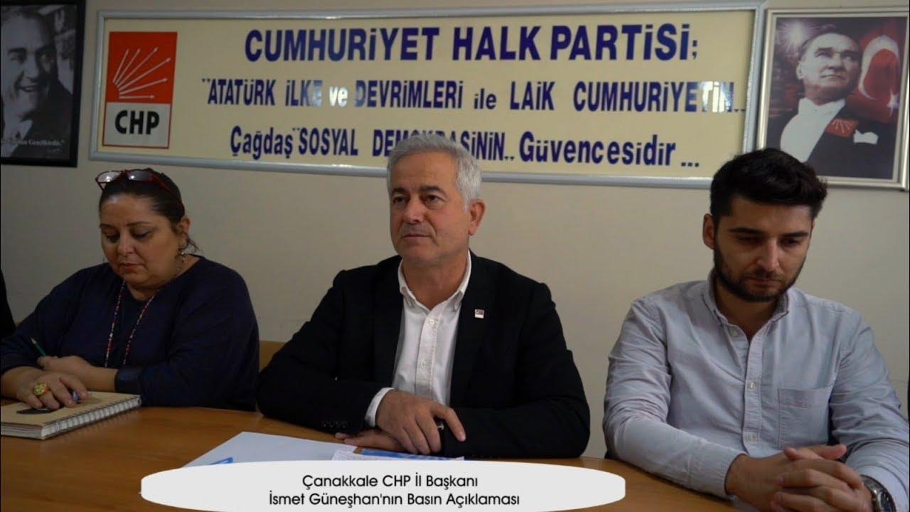 Çanakkale CHP İl Başkanı İsmet Güneşhan'nın Basın Açıklaması
