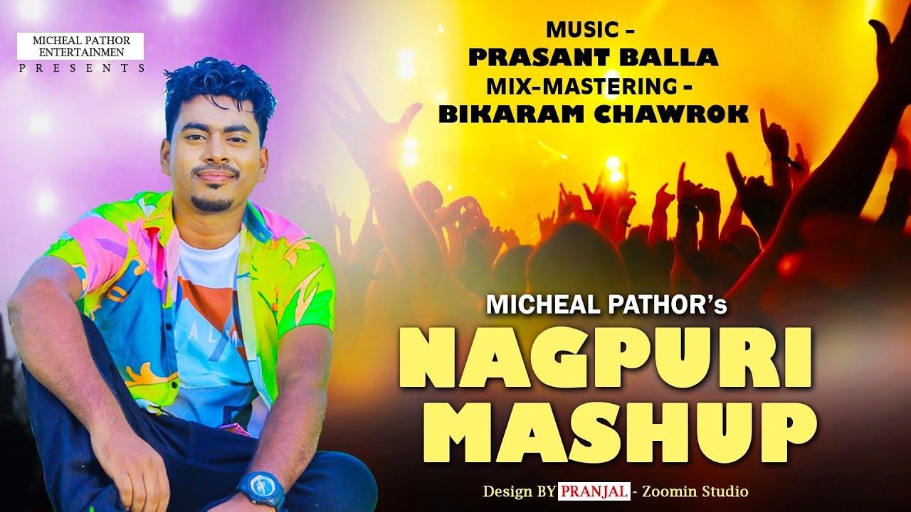 Download NEW NAGPURI MASHUP    SINGER - MICHEAL PATHOR