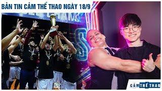 Bản tin Cảm Thể Thao 18/9   Saigon Heat vô địch VBA, Đấu trường chân lý đổ bộ All-star 2019