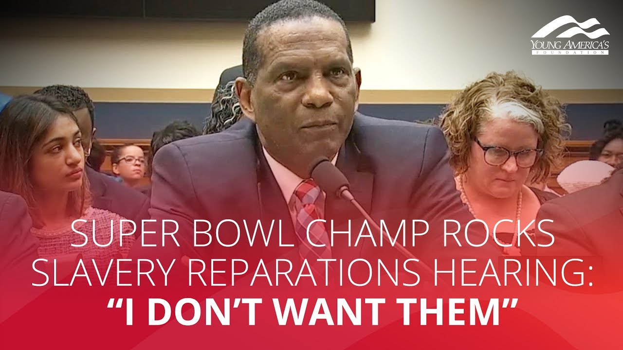 "YAFTV Super Bowl champ ROCKS slavery reparations hearing: ""I don't want them"""