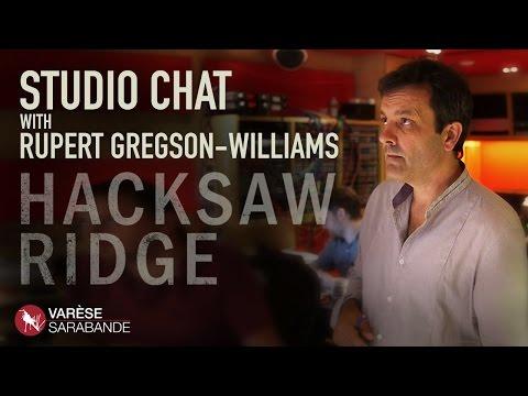 Studio Chat with Rupert Gregson-Williams - Hacksaw Ridge