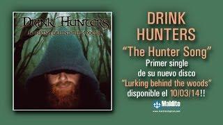 "DRINK HUNTERS ""The Hunter Song"" (Audio) Primer single de su nuevo álbum ""Lurking Behind the Woods"""