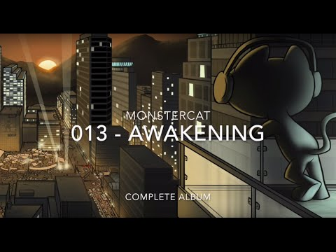 Monstercat 013 - Awakening: Full Album